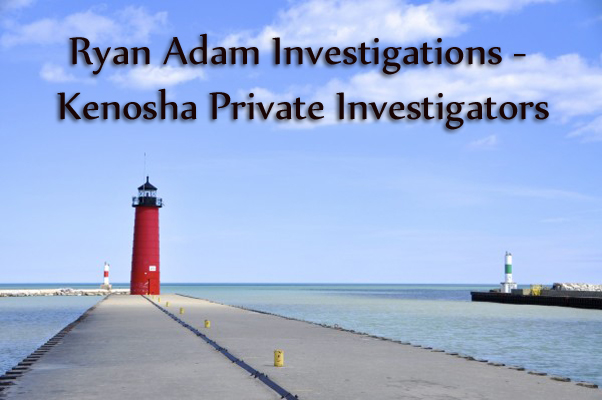 Kenosha Private Investigators